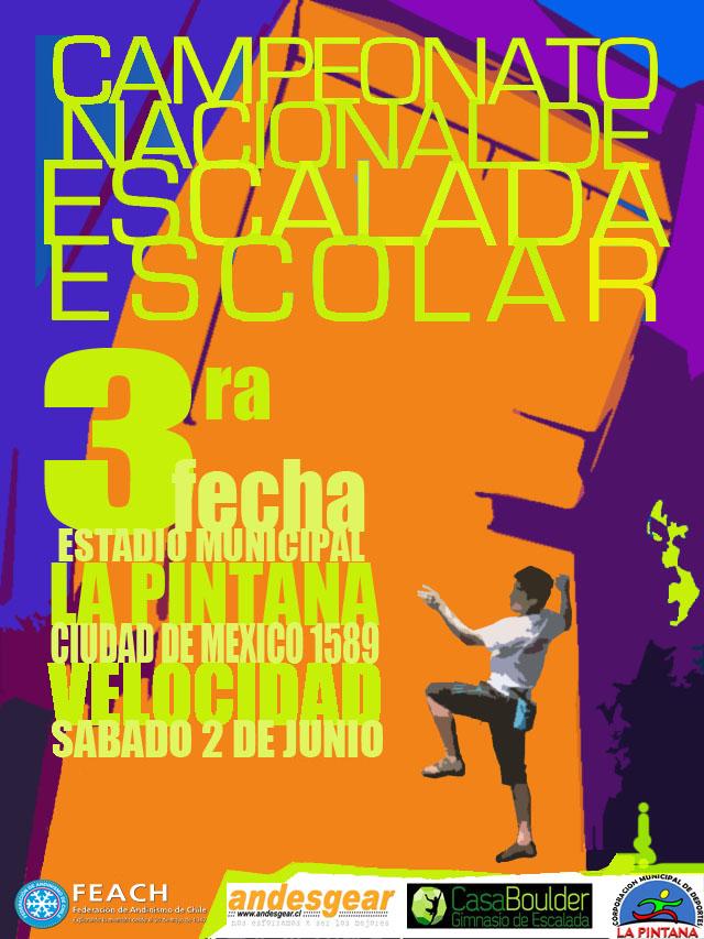 Afiche Tercera Fecha competencia Escalada Escolar 2012